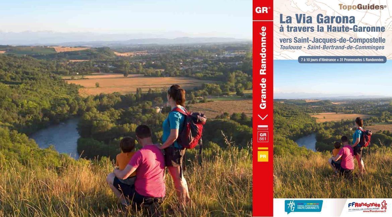 Via Garona, l'autre chemin de Compostelle